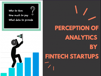 Perception of Analytics by Fintech Startups