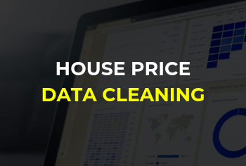 House Price Data Cleaning – Using Python!
